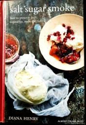 Diane Henry's book on preserving. Borrowed twice, now must buy.